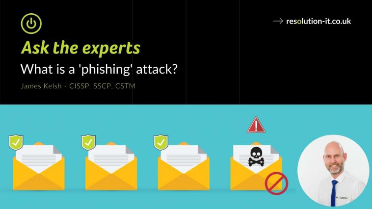 Ask The Experts: Phishing attacks